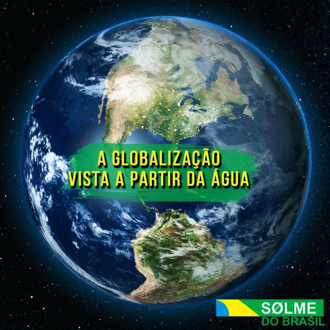 A globalização vista a partir da água